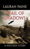 Trail of Shadows