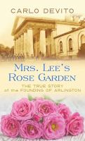 Mrs. Lee's Rose Garden