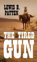 The Tired Gun