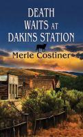 Death Waits at Dakins Station