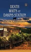 Death Waits at Dakins Station