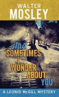 And Sometimes I Wonder About You