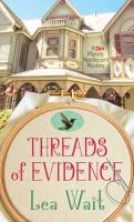 Threads of Evidence