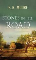Stones in the Road