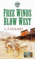 Free Winds Blow West