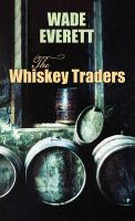 The Whiskey Traders
