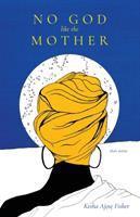No God Like the Mother