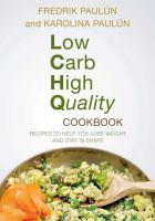 Low Carb, High Quality Cookbook