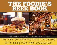 The Foodie's Beer Book