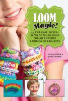Loom Magic!
