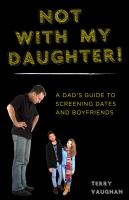 Not With My Daughter / Terry Vaughan