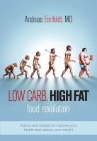 Low Carb, High Fat Revolution