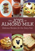 The Joys of Almond Milk