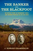 The Banker and the Blackfoot