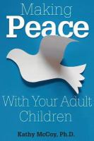 Making Peace With your Adult Children