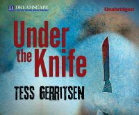 Under the Knife by Tess Gerritsen audiobook cover