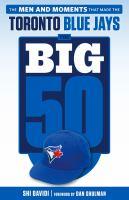 The Big 50, Toronto Blue Jays