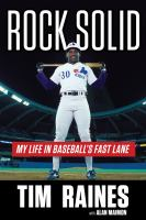Rock Solid : My Life in Baseball's Fast Lane