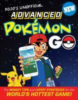 Pojo's Unofficial Advanced Pokémon Go