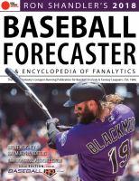 Ron Shandler's 2018 Baseball Forecaster and Encyclopedia of Fanalytics