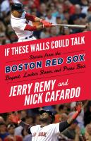 If These Walls Could Talk : Boston Red Sox