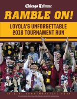 Ramble On: Loyola's Unforgettable 2018 Tournament Run