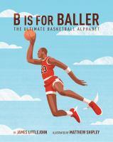 B Is for Baller
