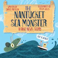 The Nantucket sea monster : a fake news story