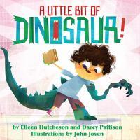 A Little Bit of Dinosaur!
