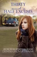 Thirty and A Half Excuses
