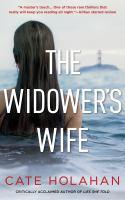 The Widower's Wife : A Thriller
