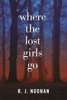 Where the Lost Girls Go