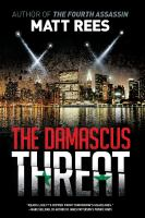 The Damascus Threat