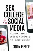Sex, College & Social Media