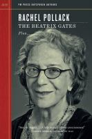 The Beatrix Gates: Plus The Woman Who Didn't Come Back Plus Trans Central Station and Much More