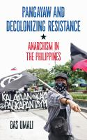 Pangayaw and Decolonizing Resistance