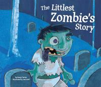 The Littlest Zombie's Story