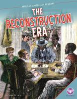 The Reconstruction Era