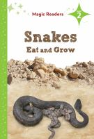 Snakes Eat and Grow