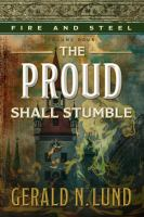 The Proud Shall Stumble
