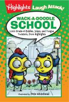 Wack-a-doodle School