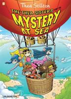 Thea Stilton. The Thea Sisters and the Mystery at Sea