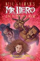 Neil Gaiman's Mr. Hero the newmatic man. Volume two the complete comics