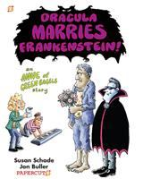 DRACULA MARRIES FRANKENSTEIN : AN ANNE OF GREEN BAGELS STORY [GRAPHIC]