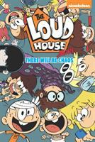 LOUD HOUSE. THERE WILL BE MORE CHAOS [graphic Novel]