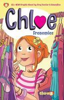 Chloe. 3, Frenemies
