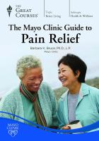 The Mayo Clinic Guide to Pain Relief