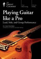 Playing Guitar Like A Pro
