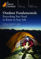 Outdoor fundamentals : everything you need to know to stay safe4 videodiscs (approximately 12 hr.) : sound, color ; 4 3/4 in. + 1 course guidebook (vi, 218 pages : illustrations ; 19 cm)
