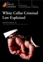 White Collar Criminal Law Explained